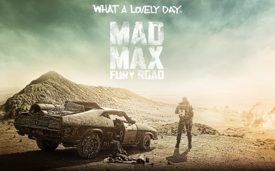 Mad max fury road lovely day
